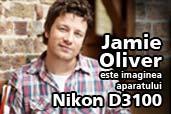 Jamie Oliver este imaginea aparatului Nikon D3100