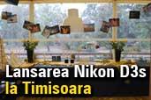 Lansarea Nikon D3S la Timisoara