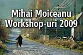 Phototour-uri cu Mihai Moiceanu in 2009: fotografie, calatorie, traditie, peisaj, wild life.