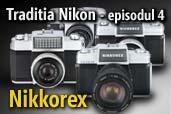 Traditia Nikon: Nikkorex - primul compact Nikon