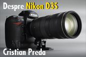 Despre Nikon D3S. Cristian Preda, Gazeta Sporturilor