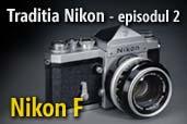 Traditia Nikon: Nikon F - revolutia SLR