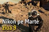 Nikon pe Marte: ziua 9