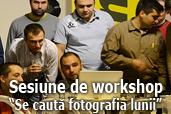 Va invitam la a cincea sesiune de workshop Se cauta fotografia lunii