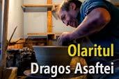 Olaritul: un mestesug aparte - fotoreportaj de Dragos Asaftei