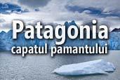 Patagonia - capatul pamantului