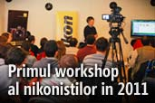 Impresii de la primul workshop al nikonistilor in 2011