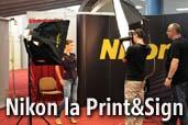 Nikon va asteapta la targul Print&Sign