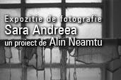 "Expozitia ""Sara-Andreea"" - Alin Neamtu"