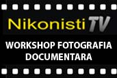 Workshop foto cu tema Fotografia Documentara