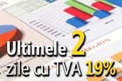 Ultimele doua zile pentru achizitii cu TVA 19%