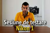 Premiera: sesiune de testare Nikon 1 la Yellow Store Baneasa