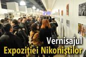 Impresii de la vernisajul Expozitiei Nikonistilor