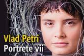 Vlad Petri - Portrete vii