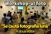 """A doua sesiune de workshop """"Se cauta fotografia lunii"""""""