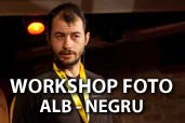 Workshop foto alb-negru: Inregistrare video