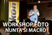 Workshop foto de nunta si sesiune practica de macro