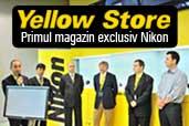 Yellow Store - primul magazin exclusiv Nikon din Romania