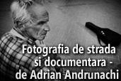 Fotografia de strada si documentara -  de Adrian Andrunachi, membru NPS
