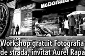 Workshop gratuit Fotografia de strada, invitat Aurel Rapa
