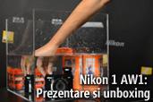 Nikon 1 AW1: Prezentare si unboxing