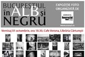 Bucurestiul in alb si negru -  expozitie foto