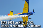 BIAS 2013 cu Nikon 1 V2, D5200 si NIKKOR AF-S 400mm