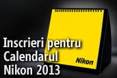 Inscrieri pentru Calendarul Nikon 2013