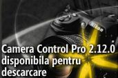 Camera Control Pro 2.12.0 disponibila pentru descarcare