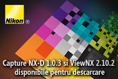 Capture NX-D 1.0.3 si ViewNX 2.10.2 disponibile pentru descarcare