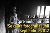 Se cauta fotografia lunii septembrie 2012 - Castigatorul premiului juriului