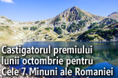 Castigatorul premiului lunii octombrie pentru Cele 7 Minuni ale Romaniei