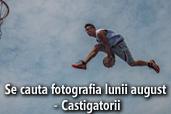 Se cauta fotografia lunii august - Castigatorii