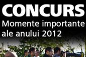 Concurs foto - Momentele importante ale anului 2012