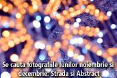 Se cauta fotografiile lunilor noiembrie si decembrie: Strada si Abstract
