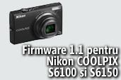 Actualizare de firmware 1.1 pentru Nikon COOLPIX S6100 si S6150