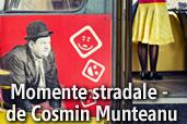 Momente stradale - de Cosmin Munteanu
