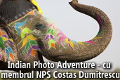Indian Photo Adventure - cu membrul NPS Costas Dumitrescu