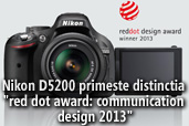 "Nikon D5200 primeste distinctia ""red dot award: communication design 2013"""