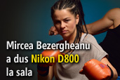 Mircea Bezergheanu a dus Nikon D800 la sala