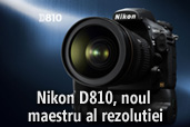 Nikon D810, noul maestru al rezolutiei