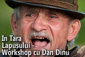 In Tara Lapusului - workshop foto cu Dan Dinu