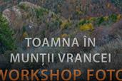 Toamna in Muntii Vrancei -  workshop foto cu Dan Dinu