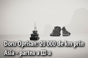 Doru Oprisan: 20 000 de km prin Asia - partea a III-a