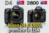 Nikon D4 si D800, cele mai bune aparate foto la EISA