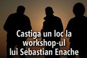Concurs foto - Un loc la workshop-ul lui Sebastian Enache
