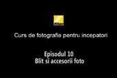 Cursul de introducere in fotografie cu Radu Grozescu - Episodul 10