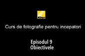 Cursul de introducere in fotografie cu Radu Grozescu - Episodul 9