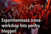 Experimenteaza scena - workshop foto pentru bloggeri in Cluj