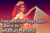 Feeric Fashion Days Sibiu -  Galerie de Sebastian Marcovici